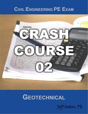 Civil Engineering Geotechnical PE Exam Crash Course 02