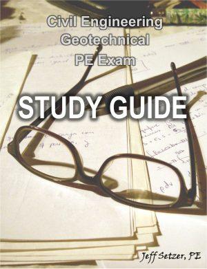 Civil Engineering Geotechnical PE Exam Study Guide